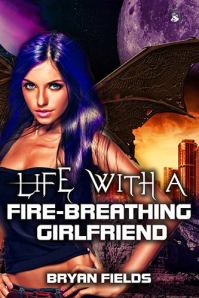 Life with a Fire-Breathing Girlfriend Cover Image